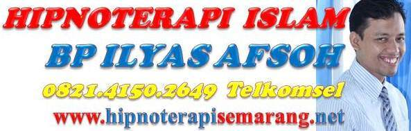 HIPNOTERAPIS MUSLIM BP ILYAS AFSOH 0821-4150-2649 TELKOMSEL
