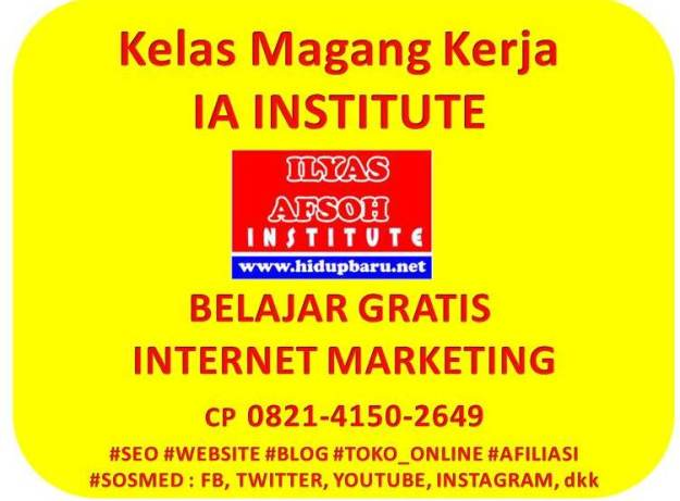 belajar internet marketing gratis ia institute 0821-4150-2649