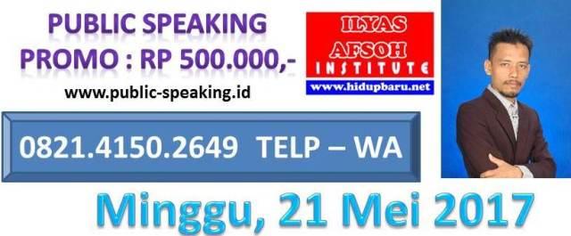 PUBLIC SPEAKING SEMINAR 0821-4150-2649