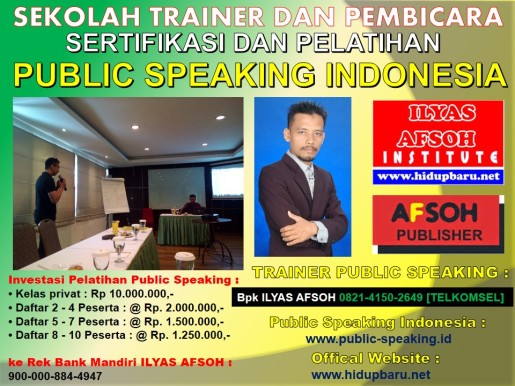 Pelatihan Public Speaking Indonesia 0821-4150-649 [TELKOMSEL]
