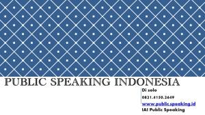 PUBLIC SPEAKING INTENSIF LINTAS PROFESI