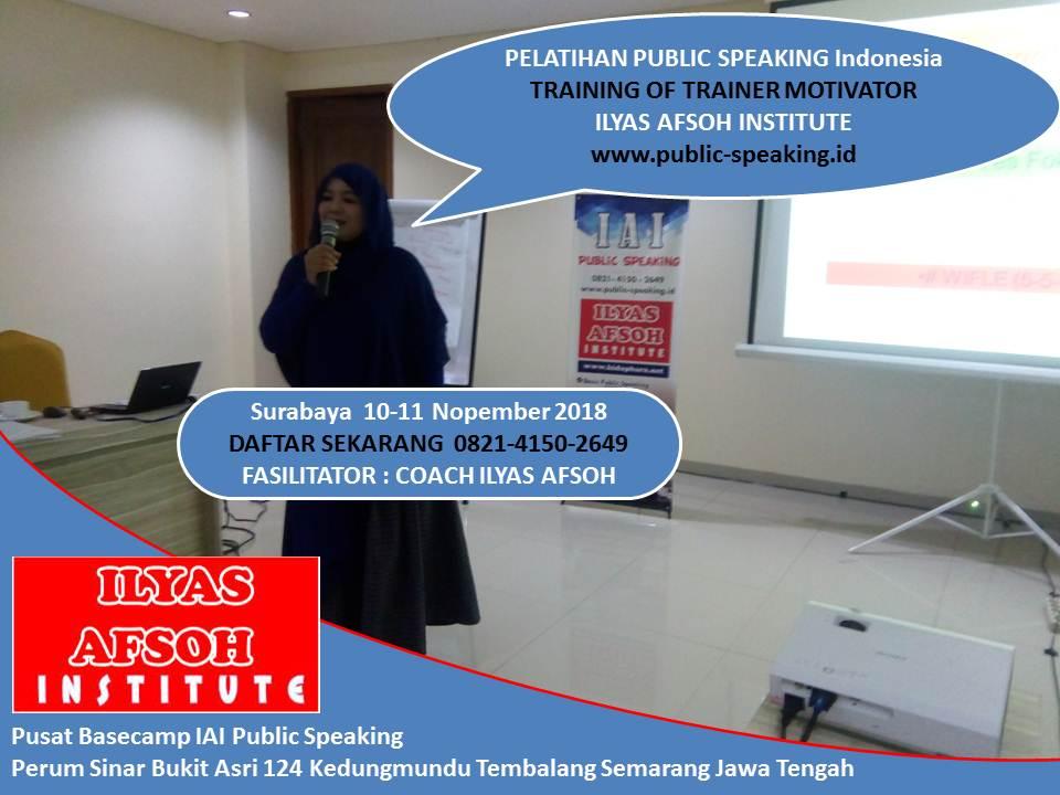surabaya-public-speaking-tot-0821-4150-2649-ilyas-afsoh-institute